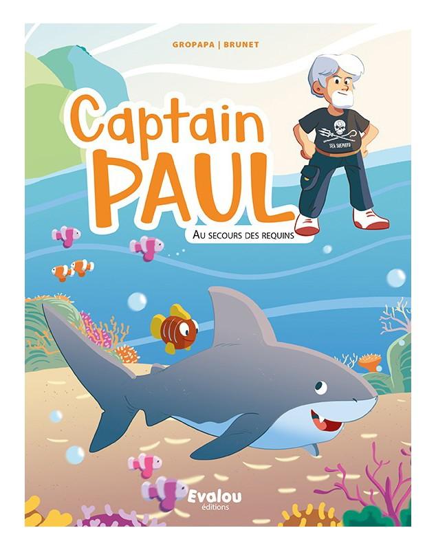 captain paul : au secours des requins